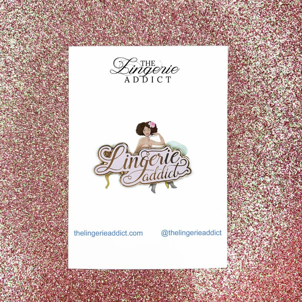 The Lingerie Addict Enamel Pin