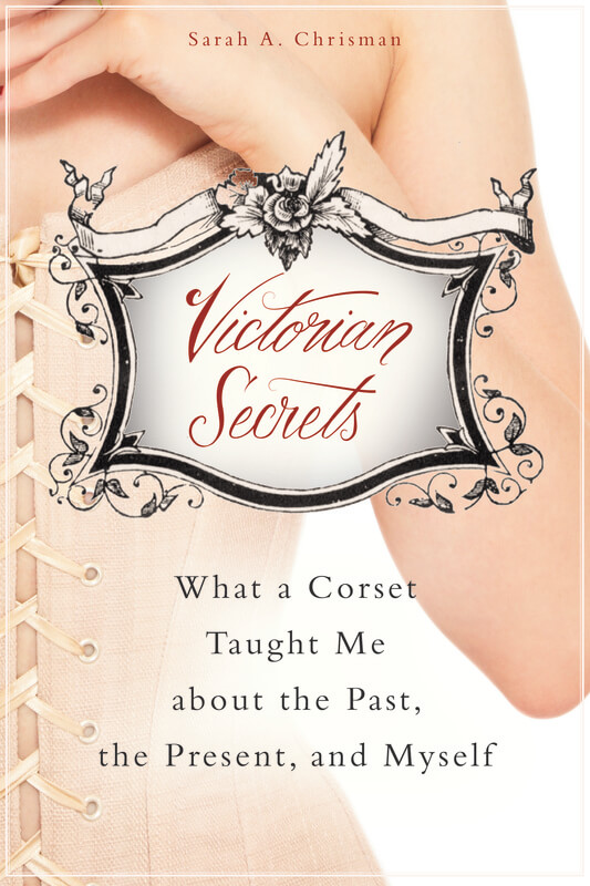 Victorian Secrets, by Sarah A. Chrisman