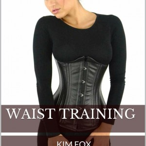 Book Review: Waist Training by Kim Fox