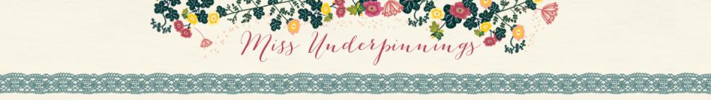 miss_underpinings_blog